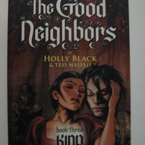 Good Neighbors 3 : Kind, Paperback by Black, Holly